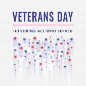 Happy And Free Veterans Day November 11th. Honoring All Who Served Greeting Card. Creative Usa Flag  poster