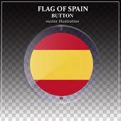 Bright Transparent Button With Flag Of Spain. Happy Spain Day Banner. Bright Button With Flag. Vecto poster