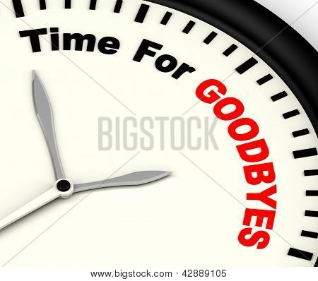 Time For Goodbyes Message Meaning Farewell Or Bye