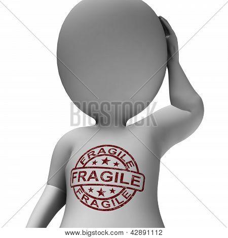 Fragile Stamp Showing Fragile Man Frail And Sensitive