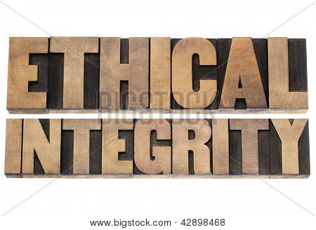 ethical integrity  - isolated text in letterpress wood type printing blocks