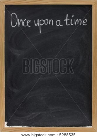 Storytelling Opening Phrase On Blackboard