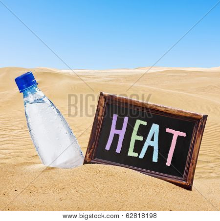 Blackboard With The Text Of The Heat And Water Bottle