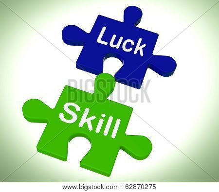 Luck Skill Puzzle Means Competent Or Fortunate