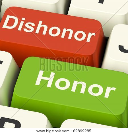 Dishonor Honor Keys Shows Integrity And Morals