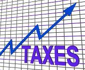 Taxes Chart Graph Shows Increasing Tax Or Taxation