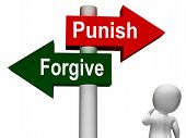 stock photo of punish  - Punish Forgive Signpost Showing Punishment or Forgiveness - JPG