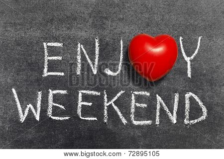 Enjoy Weekend