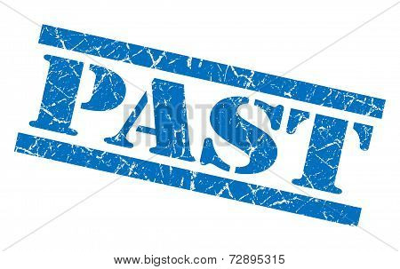 Past Blue Grunge Stamp Isolated On White