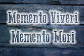 picture of memento  - Memento Viveri Memento Mori Concept text on background - JPG