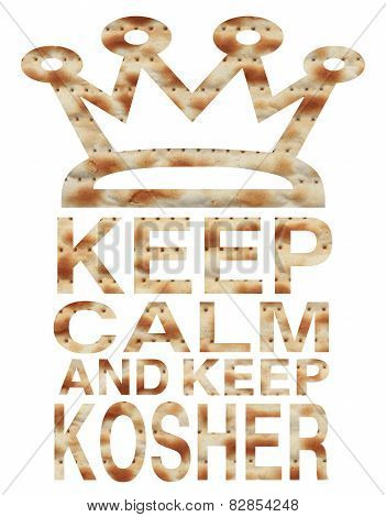 Traditional Jewish holiday - Passover - Keep calm and keep Kosher written with Matzo letters