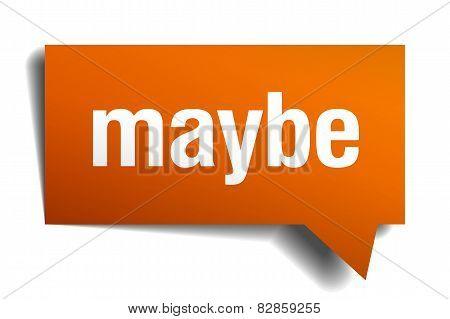 Maybe Orange Speech Bubble Isolated On White