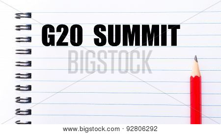Words G20 Summit Written On Notebook Page