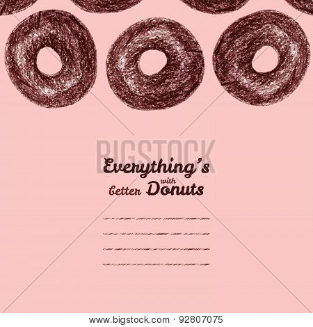 Text frame. 'Everything's better with donuts'. Donut illustration. Colored Pencils Drawing.