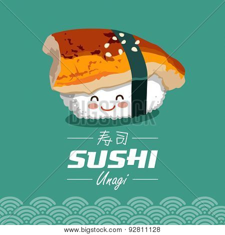 Vector sushi cartoon character illustration. Unagi means filled with BBQ eel. Chinese word means sushi.
