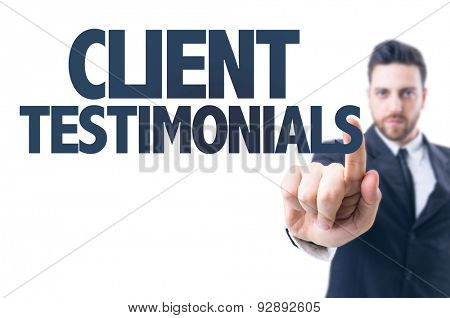 Business man pointing the text: Client Testimonials