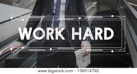 Work Hard Business Efficiently Overload Mission Concept