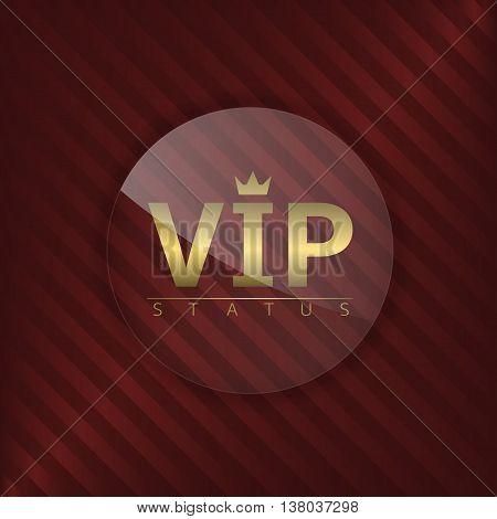 VIP status glass label. Glamour emblem, royal badge