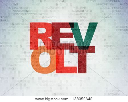 Politics concept: Painted multicolor text Revolt on Digital Data Paper background