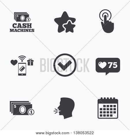 ATM cash machine withdrawal icons. Click here, check PIN number, processing and cash withdrawal symbols. Flat talking head, calendar icons. Stars, like counter icons. Vector
