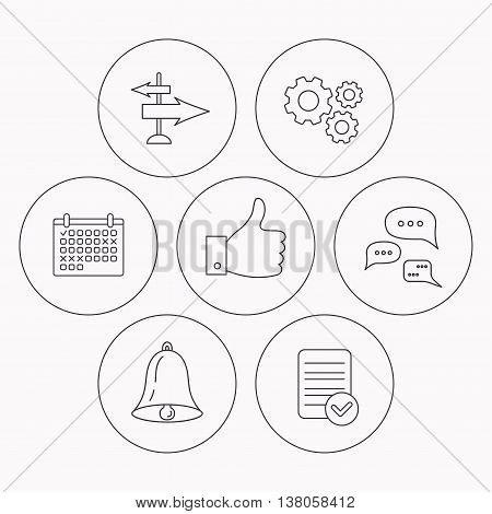 Direction, thumb up and conversation icons. Bell linear sign. Check file, calendar and cogwheel icons. Vector