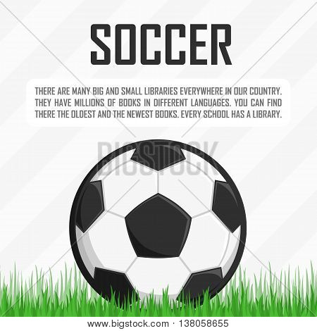 Football soccer ball on green grass and text, vector illustration.