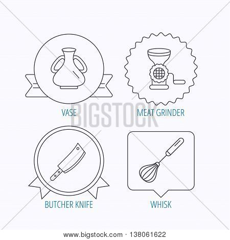 Meat grinder, butcher knife and whisk icons. Vase linear sign. Award medal, star label and speech bubble designs. Vector