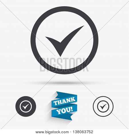 Check mark sign icon. Yes circle symbol. Confirm approved. Flat icons. Buttons with icons. Thank you ribbon. Vector