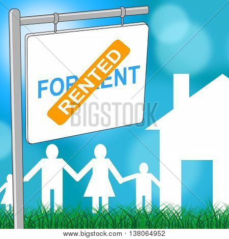 House Rented Represents For Lease And Advertisement