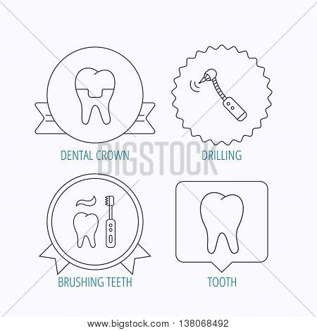 Brushing teeth, tooth and dental crown icons. Drilling tool linear sign. Award medal, star label and speech bubble designs. Vector