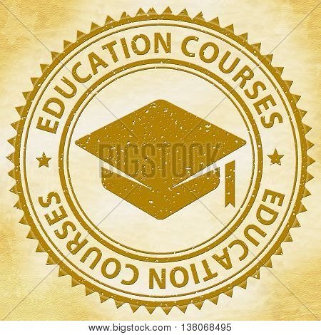 Education Courses Represents Stamps Educating And Educated