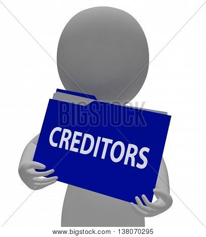 Creditors Folder Represents Finance Arranging And Financial 3D Rendering