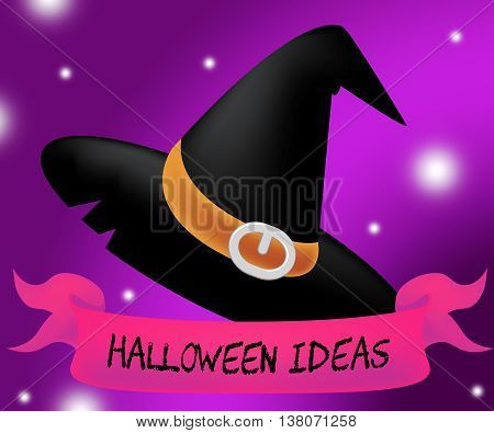 Halloween Ideas Means Trick Or Treat And Autumn