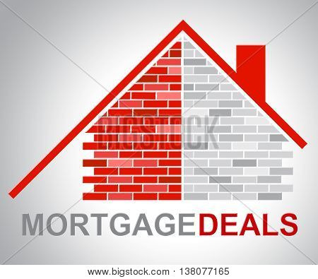 Mortgage Deals Shows Home Finances And Borrow