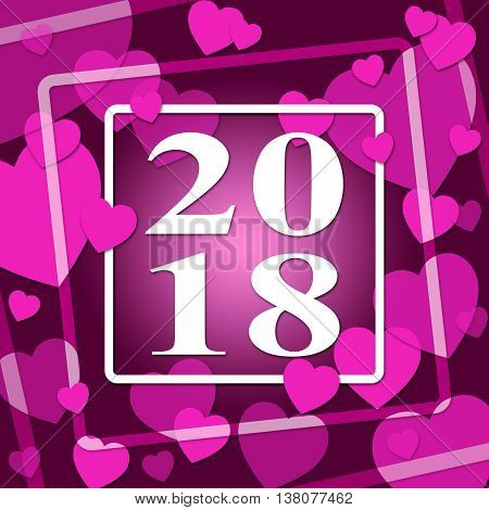 Two Thousand Eighteen Indicates Happy New Year And Annual