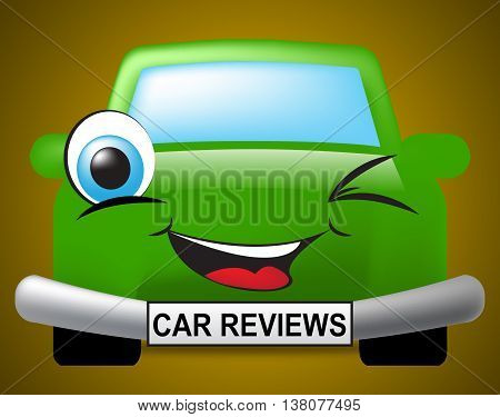 Car Reviews Indicates Assess Vehicles And Transportation