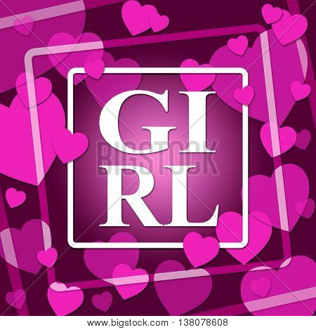 Girl Hearts Means Valentine Day And Affection
