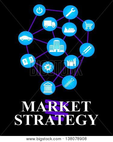 Market Strategy Means For Sale And Buy