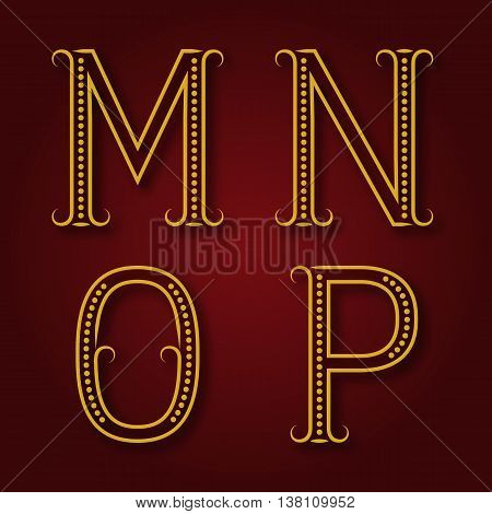 M N O P golden letters with shadow. Font of dots and lines with flourishes. Type in art deco style.