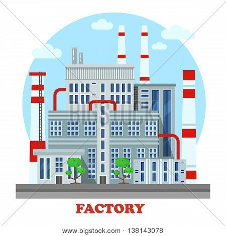 Manufacturing plant or factory, refinery with pipes and chimneys side street view exterior. Urban industrial cityscape construction for energy production panorama