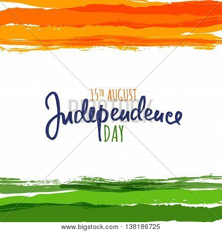India flag vector illustration with hand drawn calligraphy lettering. India Independence Day watercolor background. Design template for holiday poster, banner or greeting cards.