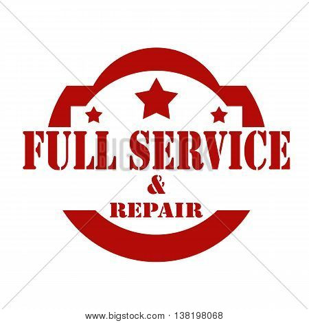 Red stamp with text Full Service And Repair,vector illustration