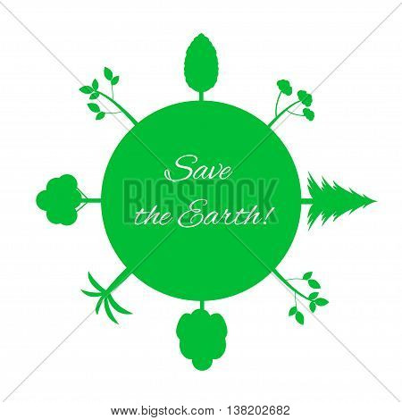 Green earth. Green trees. Save the Earth