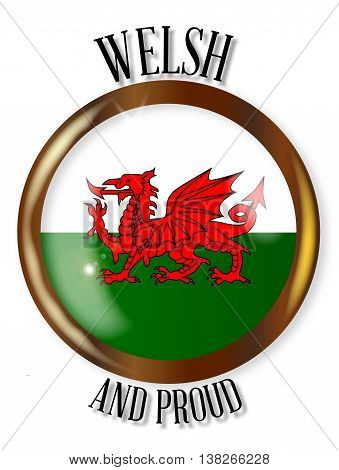 Welsh and Proud flag button with a circular border over a white background