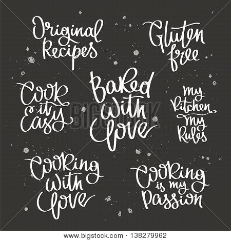 Set quotes about cooking. The trend calligraphy. Vector illustration on a black background. Elements for design. Cook it easy. Gluten free. My kitchen - my rules. Baked with love.