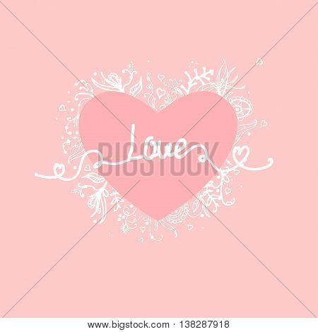Vector Love inscription  with hand-drawn letter, and  heart isolated on pink background. Valentine's day greeting card. Declaration of love.