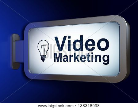 Finance concept: Video Marketing and Light Bulb on advertising billboard background, 3D rendering
