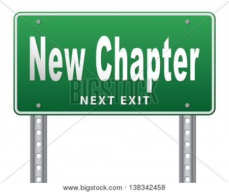 New chapter, start fresh over or begin again and have an extra opportunity, road sign billboard. 3D illustration, isolated, on white