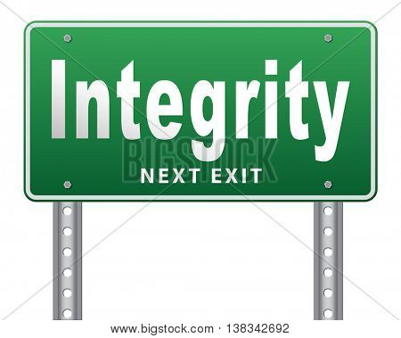 Integrity authentic and honest and reliable leads to trust, road sign billboard. 3D illustration, isolated, on white