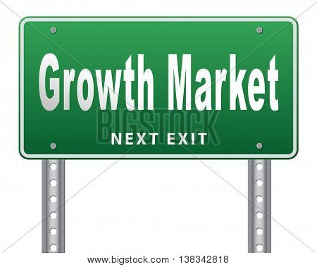 growth market economy growing emerging economies in international and global leading countries, road sign billboard. 3D illustration, isolated, on white